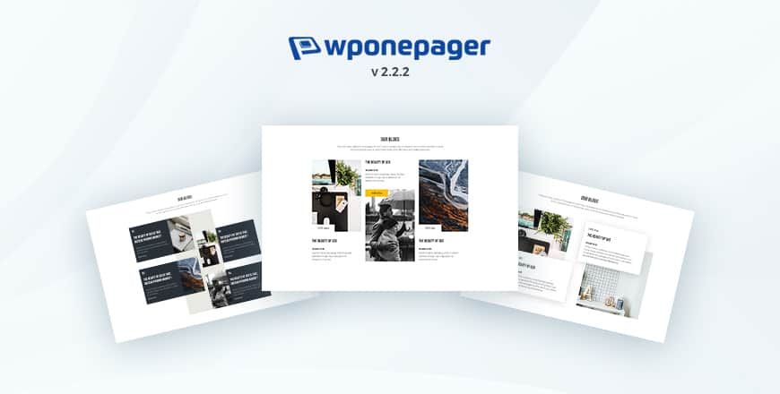 Intoducing WPOnepager 2.2.2 - Three New Free Blocks and Header Type Selection Feature Added 1