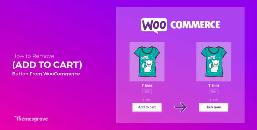 remove add to cart button WooCommerce