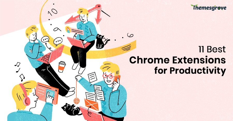11 Best Chrome Extensions for Productivity 1